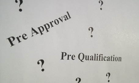Pre Approval and Pre Qualification